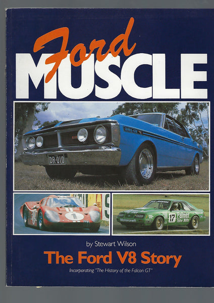 FORD MUSCLE. The Ford V8 Story - Stewart Wilson - BRAR15076 - BMIL - BOO