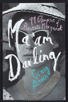 Ma'am Darling: 99 Glimpses of Princess Margaret - Craig Brown - BBIO15057 - BOO