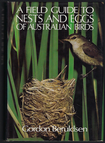 A Field Guide to Nests and Eggs of Australian Birds - Gordon Beruldsen - BRAR15456 - BCRA - BOO