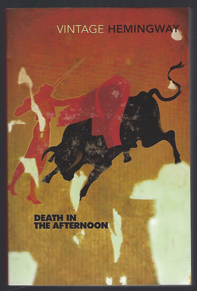 Death in the Afternoon - Ernest Hemingway - BHIS15176 - BTRA - BOO