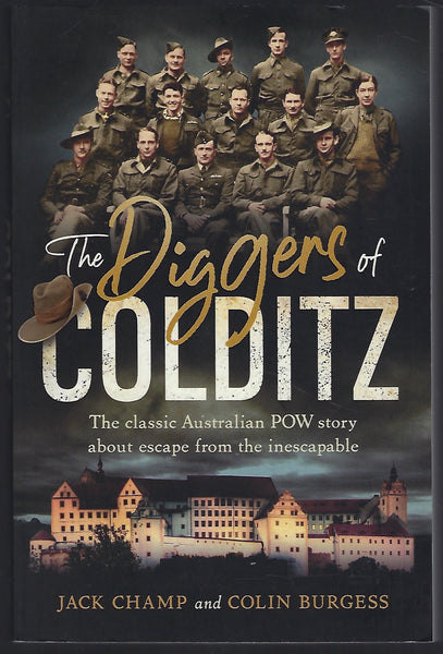The Diggers of Colditz - Jack Champ & Colin Burgess - BMIL15119 - BOO