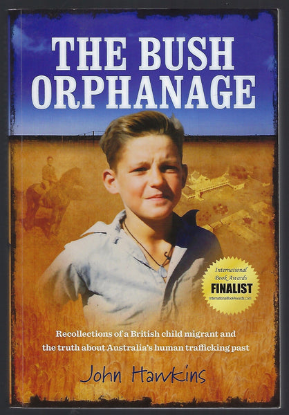 The Bush Orphanage - John Hawkins - BBIO15136 - BAUT - BOO