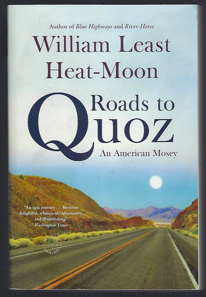 Roads to Quoz: An American Mosey - William Least Heat-Moon - BBIO15197 - BTRA - BOO