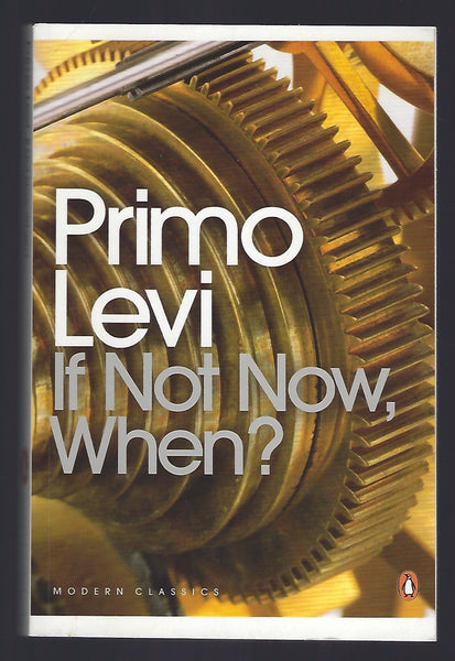 If Not Now, When? - Primo Levi - BCLA15169 - BOO