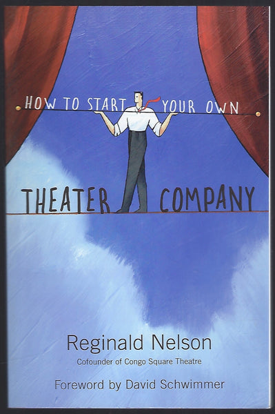 How to Start Your Own Theater Company - Reginald Nelson - BREF15271 - BCRA - BOO