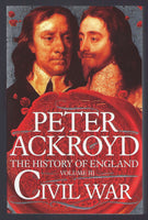 The History of England Volume III: Civil War - Peter Ackroyd - BHIS15059 - BOO
