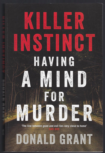 Killer Instinct: Having a Mind for Murder - Donald Grant - BTRUC15034 - BOO