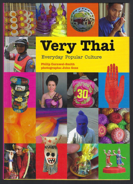 Very Thai: Everyday Popular Culture - Philip Cornwel-Smith - BTRA15045 - BOO