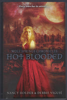 Wolf Springs Chronicles: Hot Blooded - Nancy Holder & Debbie Viguié - BCHI15357 - BOO