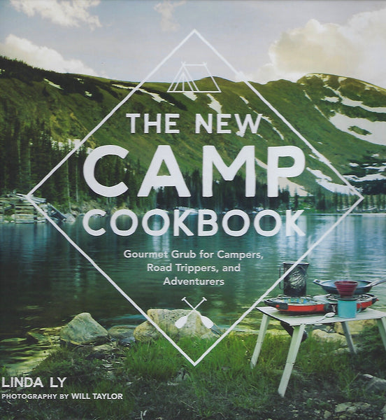 The New Camp Cookbook - Linda Ly - BCOO15288 - BCRA - BTRA - BOO