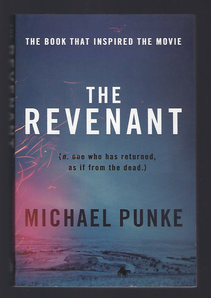 The Revenant - Michael Punke - BPAP15114 - BOO