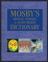 Mosby's Medical, Nursing & Allied Health Dictionary (Fifth Edition) - BREF15196 - BOO