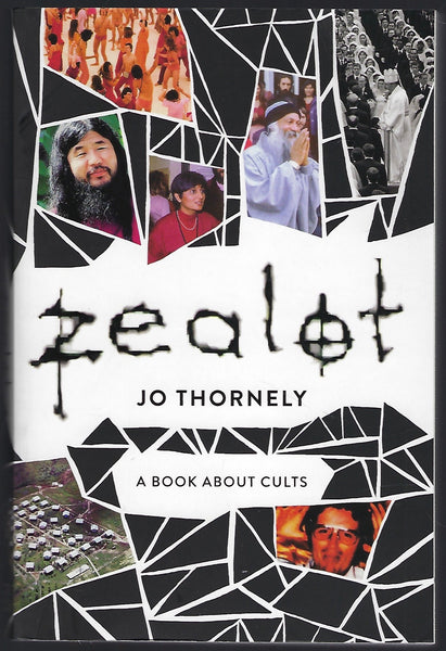 Zealot: A Book About Cults - Jo Thornely - BTRUC15039 - BSCI - BOO