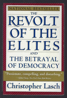 The Revolt of the Elites and the Betrayal of Democracy - Christopher Lasch - BSCI15165 - BOO