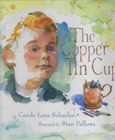 The Copper Tin Cup - Carole Lexa Schaefer - BCHI15233 - BOO