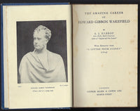 The Amazing Career of Edward Gibbon Wakefield - A.J. Harrop - BRAR15192 - BBIO - BAUT - BOO