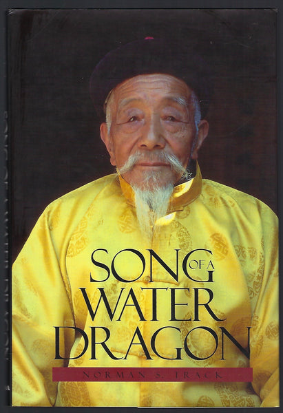 Song of a Water Dragon - Norman S. Track - BBIO15134 - BOO