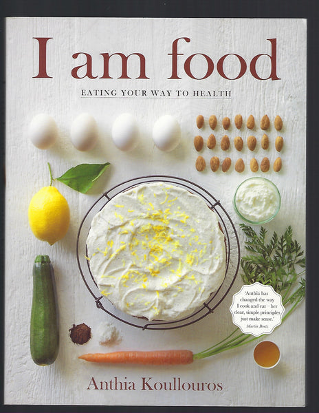 I Am Food: Eating Your Way to Health - Anthia Koullouros - BCOO15188 - BOO