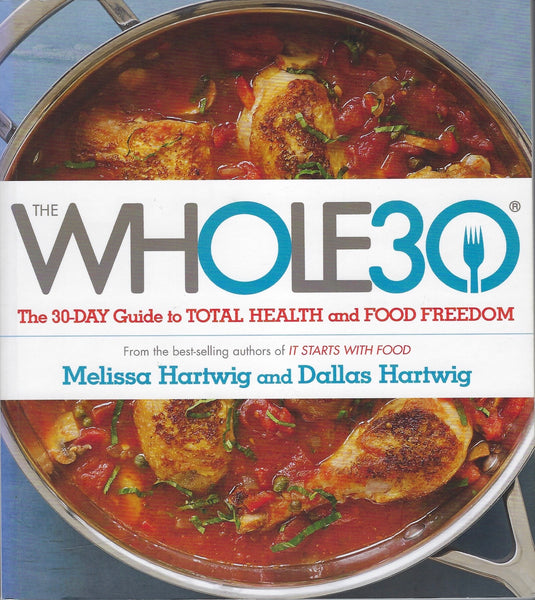 The Whole30 - Melissa Hartwig and Dallas Hartwig - BCOO15198 - BOO