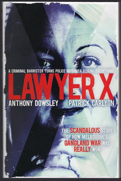 Lawyer X - Anthony Dowsley & Patrick Carlyon - BTRUC15044 - BSCI - BOO