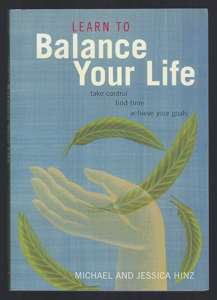 Learn to Balance Your Life - Michael and Jessica Hinz - BHEA15128 - BOO