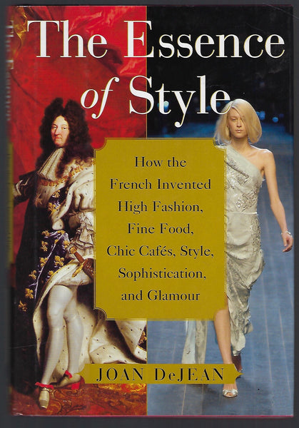 The Essence of Style - Joan DeJean - BHIS15172 - BSCI - BOO