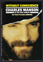 Without Conscience: Charles Manson in His Own Words - Nuel Emmons - BTRUC15020 - BBIO - BOO