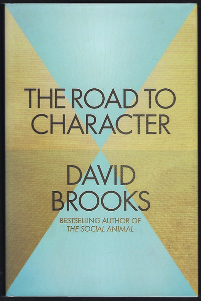 The Road to Character - David Brooks - BSCI15552 - BHEA - BOO