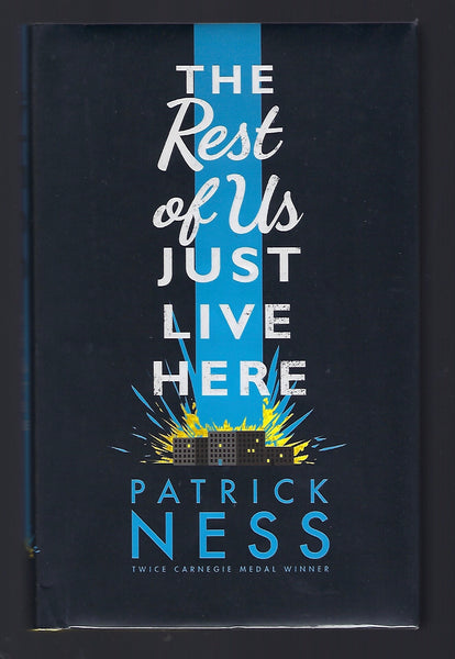 The Rest of Us Just Live Here - Patrick Ness - BCHI15014 - BOO