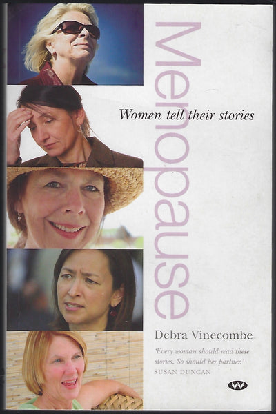 Menopause: Women Tell Their Stories - Debra Vinecombe - BHEA15513 - BOO