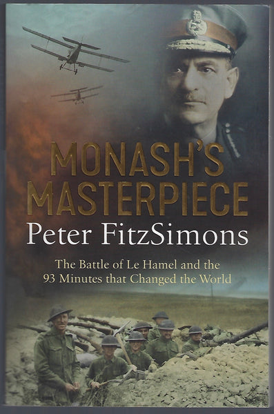 Monash's Masterpiece: The Battle of Le Hamel - Peter FitzSimons - BMIL15113 - BOO