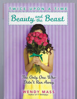 Twice Upon a Time: Beauty and the Beast - Wendy Mass - BCHI15186 - BOO