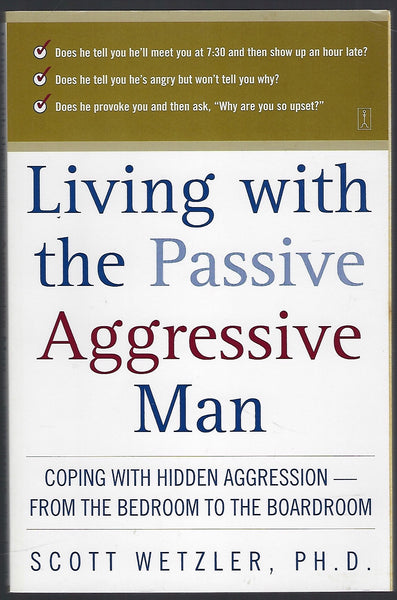 Living With the Passive Aggressive Man - Scott Wetzler - BHEA15291 - BOO