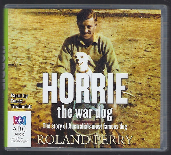 Horrie the War Dog - Roland Perry - BMIL15118 - BBIO - BOO