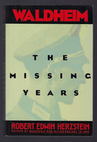 Waldheim: The Missing Years - Robert Edwin Herzstein - BHIS15066 - BMIL - BOO