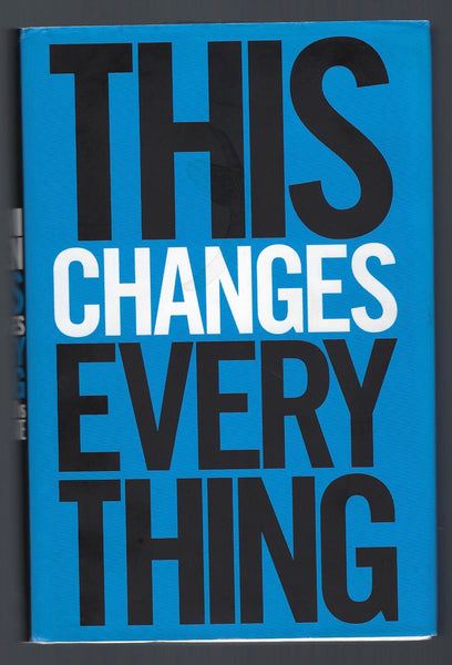 This Changes Everything: Capitalism vs. the Climate - Naomi Klein - BSCI15089 - BOO