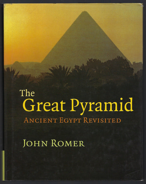 The Great Pyramid: Ancient Egypt Revisited - John Romer - BHIS15137 - BOO