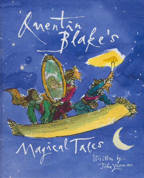 Quentin Blake's Magical Tales - John Yeoman and Quentin Blake - BCHI15354 - BOO