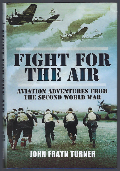 Fight for the Air - John Frayn Turner - BMIL15115 - BOO