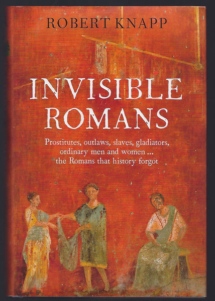 Invisible Romans - Robert Knapp - BHIS15060 - BOO