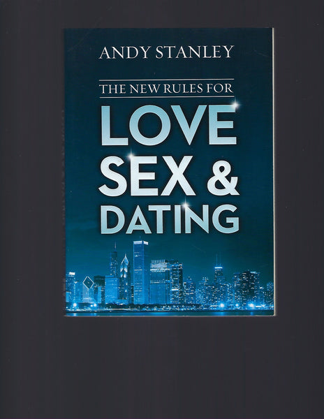 The New Rules for Love Sex and Dating - Andy Stanley - BREL15071 - BOO