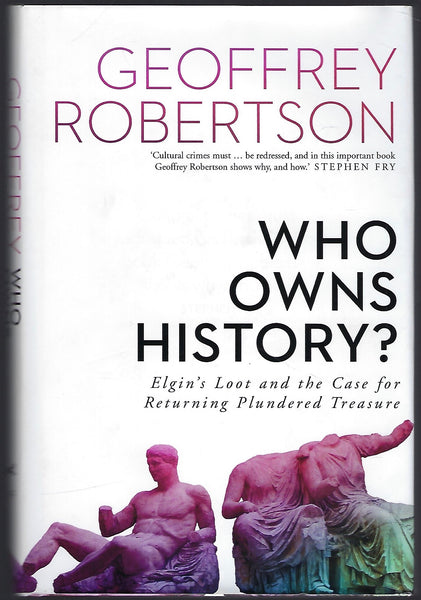 Who Own's History? - Geoffrey Robertson - BSCI15374 - BHIS - BOO