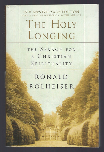 The Holy Longing - Ronald Rolheiser - BREL15070 - BOO