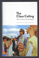 The Class Ceiling - Sam Friedman and Daniel Laurison - BSCI15121 - BOO