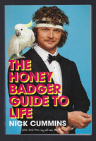 The Honey Badger Guide to Life - Nick Cummins - BHUM15028 - BOO