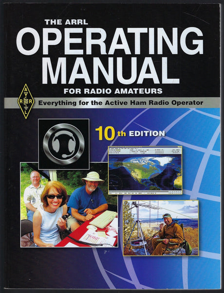 The ARRL Operating Manual for Radio Amateurs: Everything for the Active Ham Radio Operator (10th Edition) - Mark J. Wilson (ed.) - BCRA15360 - BOO