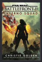 Star Wars Battlefront II: Inferno Squad - Christie Golden - BFIC15011 - BOO