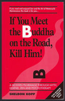 If You Meet the Buddha on the Road, Kill Him! - Sheldon Koop - BSCI15366 - BOO