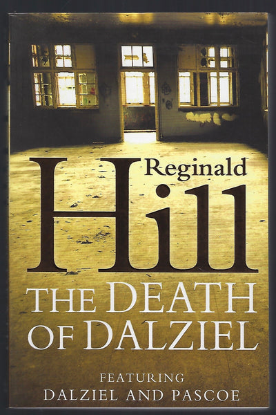 The Death of Dalziel - Reginald Hill - BPAP15716 - BOO