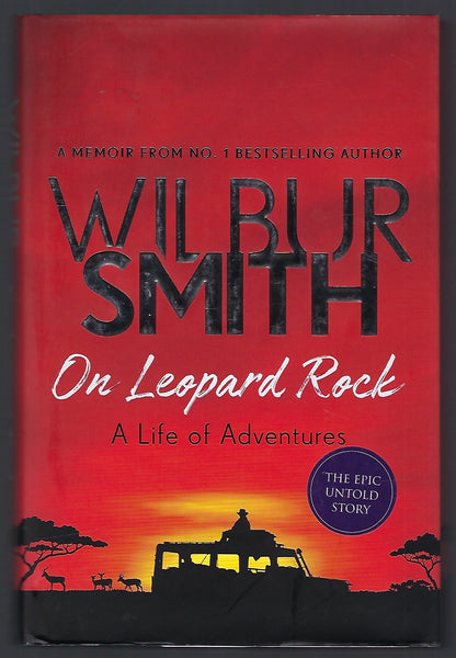 On Leopard Rock: A Life of Adventures - Wilbur Smith - BBIO15148 - BOO
